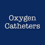Oxygen Catheters